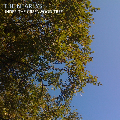 The Nearlys Under the Greenwood Tree